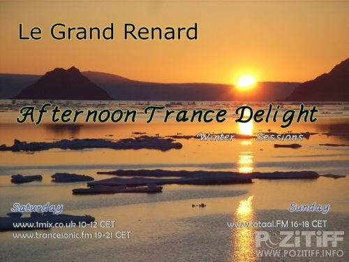 Le Grand Renard - Afternoon Trance Delight 086 (29-08-2009)