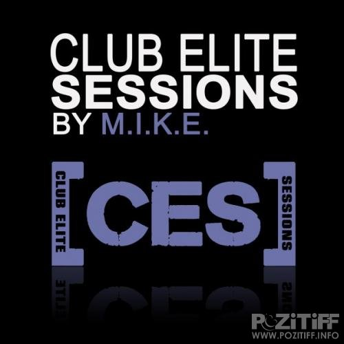 M.I.K.E. - Club Elite Sessions 116 (01-10-2009)