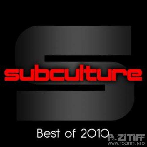 Subculture - Best Of 2010