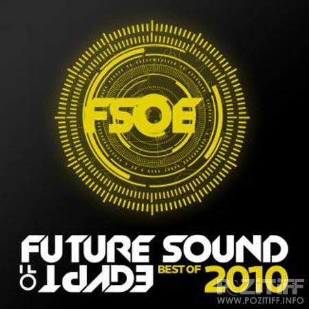 Future Sound of Egypt - Best Of 2010
