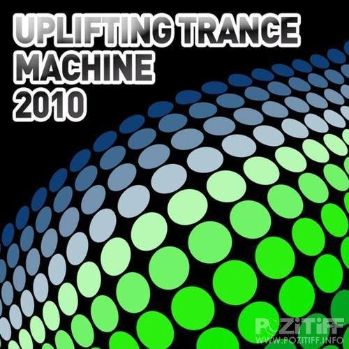 Uplifting Trance Machine 2010