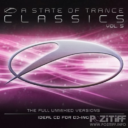 A State of Trance Classics Vol.5 The Full Unmixed Versions 4CD (2010)