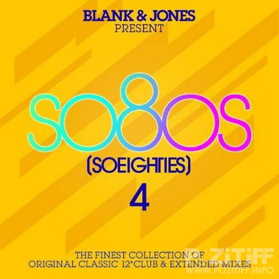 Blank & Jones present: So80s (So Eighties) 4 (2010)