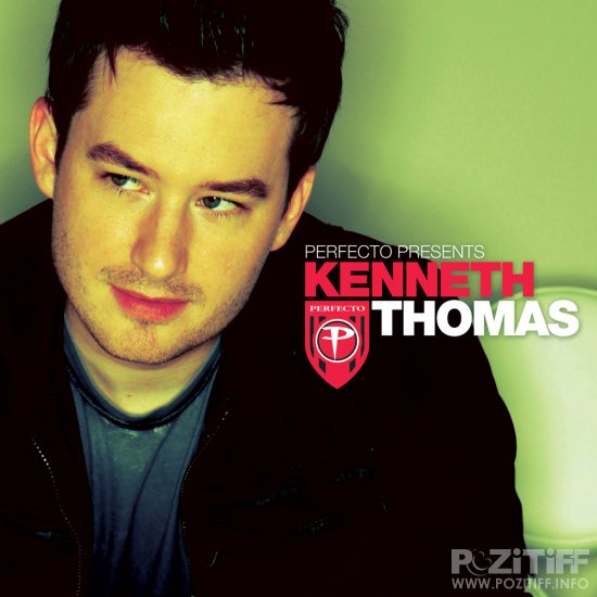 Perfecto Presents Kenneth Thomas (2010)