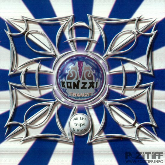 Bonzai Trance Progressive: All The Full Length Trips & More (2010)