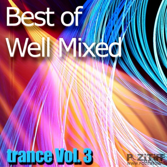 Best Of Well Mixed - Trance Vol.3 (2010)