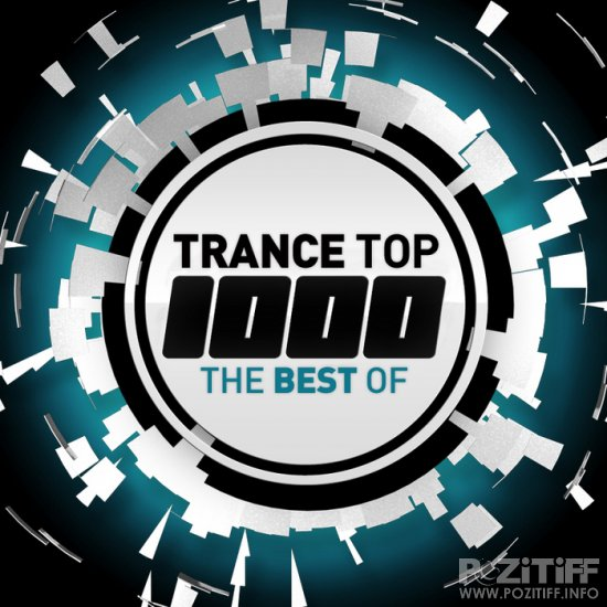 Trance Top 1000 The Best Of (2010)
