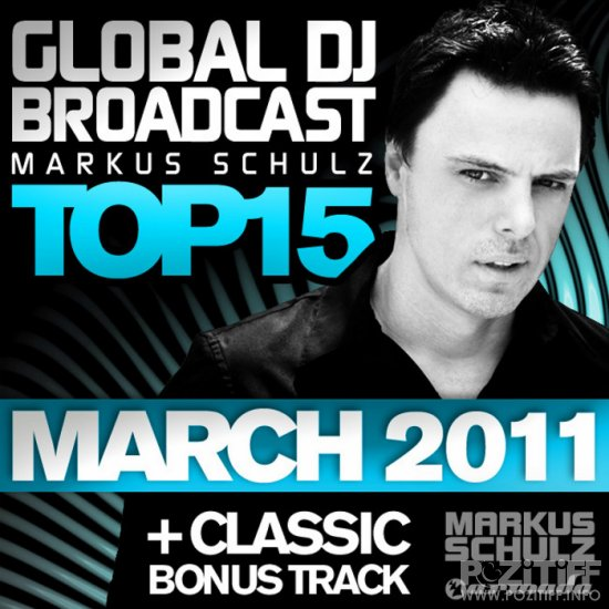 Global DJ Broadcast Top 15 March 2011