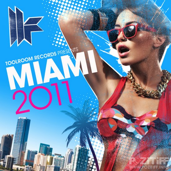 Toolroom Records Miami 2011