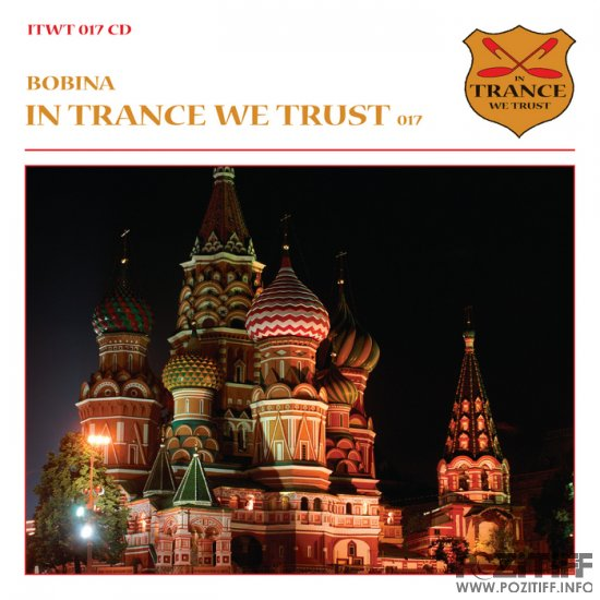VA-In Trance We Trust Volume 017 Mixed By Bobina-WEB-2011-WAV