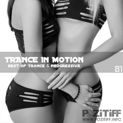 Trance In Motion Vol.81 (2011)