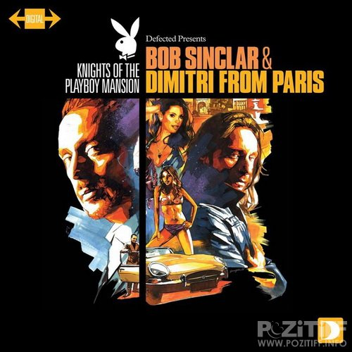 Knights Of The Playboy Mansion (mixed by Bob Sinclar and Dimitri From Paris) (2011)
