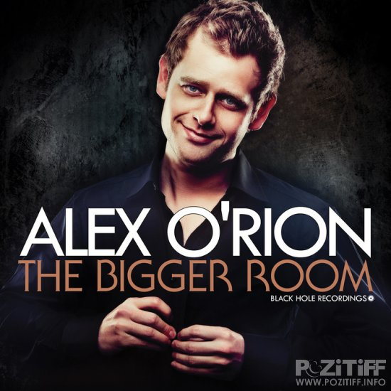 Alex O'Rion - The Bigger Room (Album) 2011