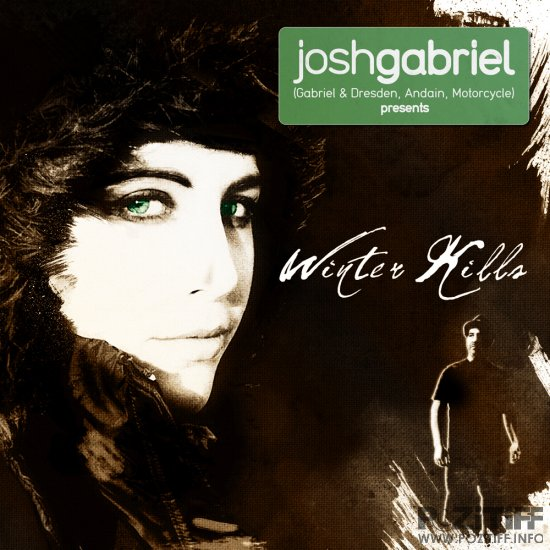 Josh Gabriel Presents-Winter Kills-CDA-2011