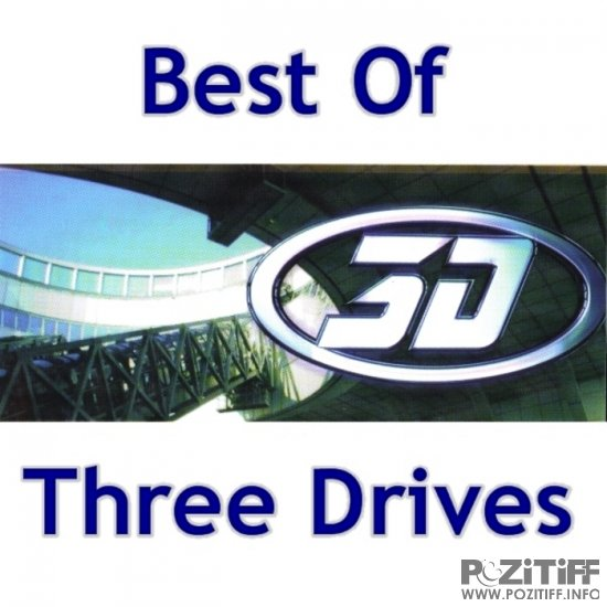 Three Drives - Best Of Three Drives (2011)