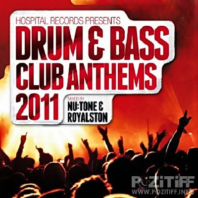 Hospital presents Drum & Bass Club Anthems 2011
