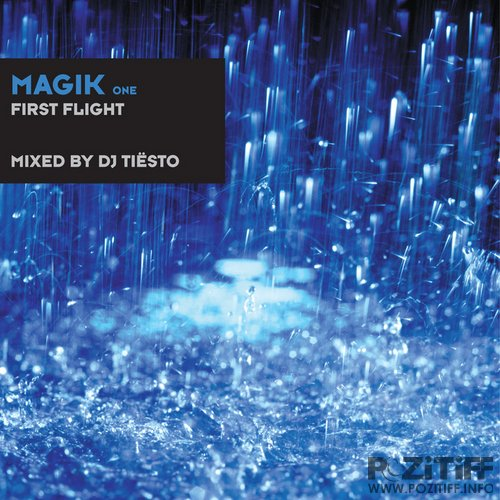 Magik One: First Flight  (Mixed by DJ Tiesto) 2011
