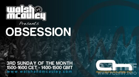Walsh & McAuley - Obsession 007 (17-07-2011)