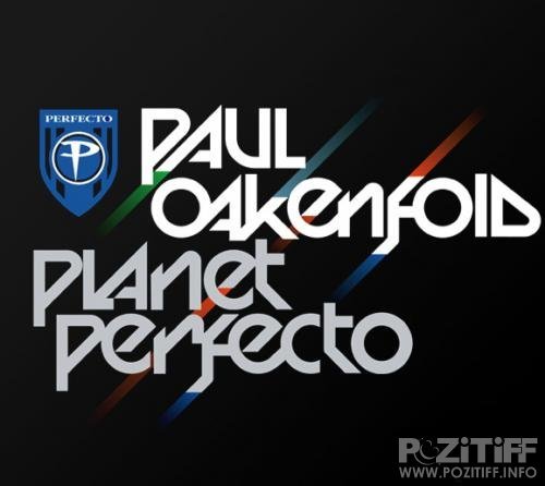 Paul Oakenfold - Planet Perfecto 037 (18-07-2011)