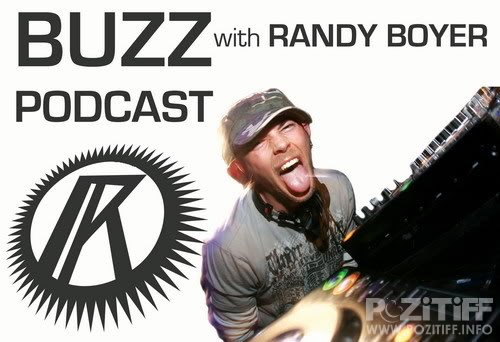Randy Boyer - Buzz Radio Show 176 (18-07-2011)