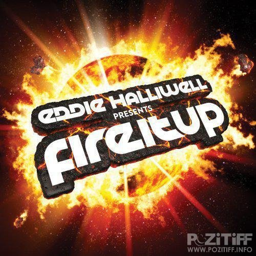 Eddie Halliwell - Fire It Up 107 (18-07-2011)