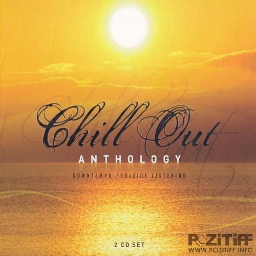 Chill Out: Anthology (2011)