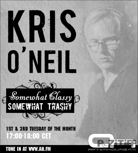 Kris O'Neil - Somewhat Classy, Somewhat Trashy 041 (19-07-2011)
