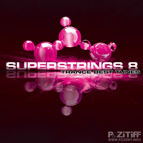 Superstrings 8 - Trance Best Tunes (2011)