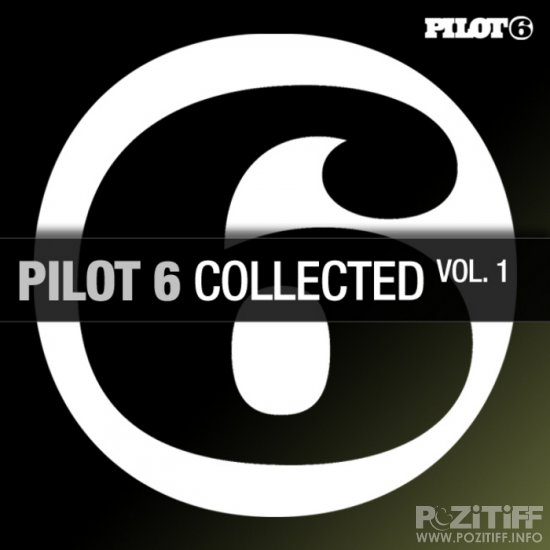 Pilot 6 Collected Vol.1 (2011)