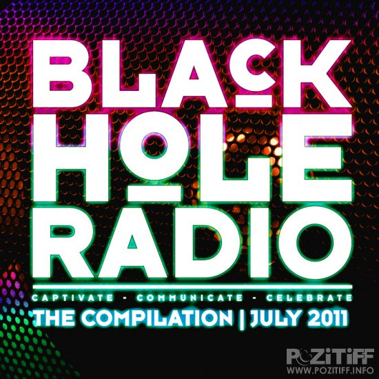 Black Hole Radio: The Compilation - July 2011