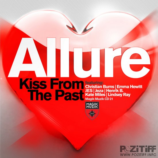Tiesto pres. Allure - Kiss From The Past (2011)