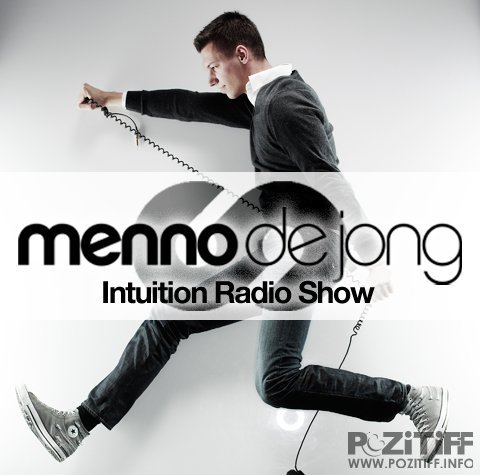 Menno de Jong - Intuition Radio 250 Part 2 Recorded Live (31-07-2011)
