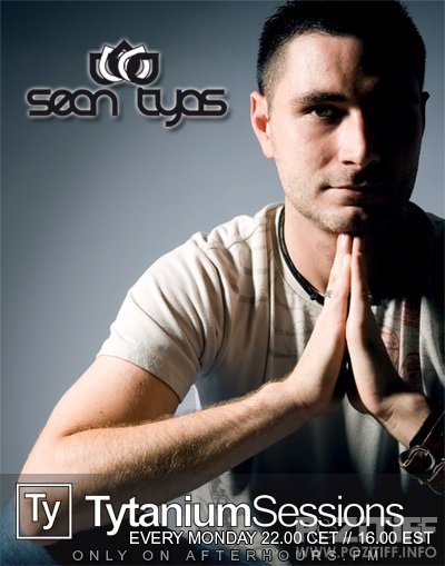 Sean Tyas - Tytanium Sessions 107 (15-08-2011)