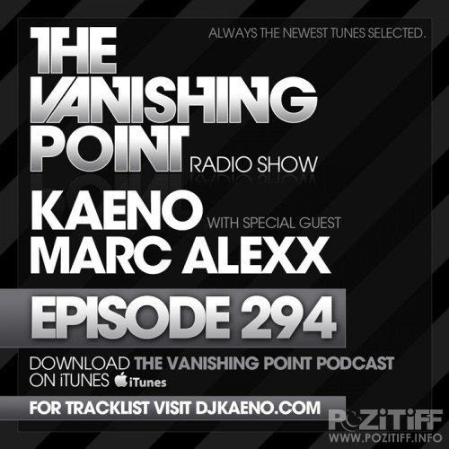 Kaeno - The Vanishing Point 294 (15-08-2011)