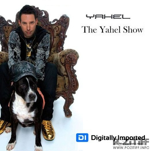 Yahel - The Yahel Radio Show (August 2011) (22-08-2011)
