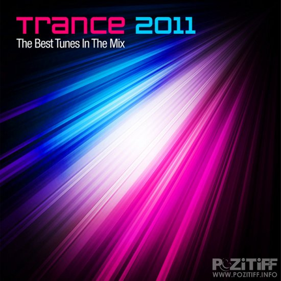 Trance 2011 The Best Tunes In The Mix