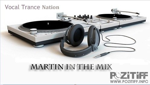 Martin In The Mix - Vocal Trance Nation 043 (Spotlight on Roger Shah) (19-12-2011)