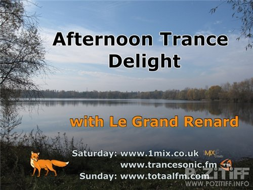 Le Grand Renard - Afternoon Trance Delight 206 (31-12-2011)