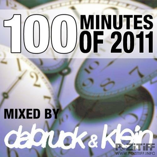 100 Minutes Of 2011 (Selected And Mixed By Dabruck & Klein)