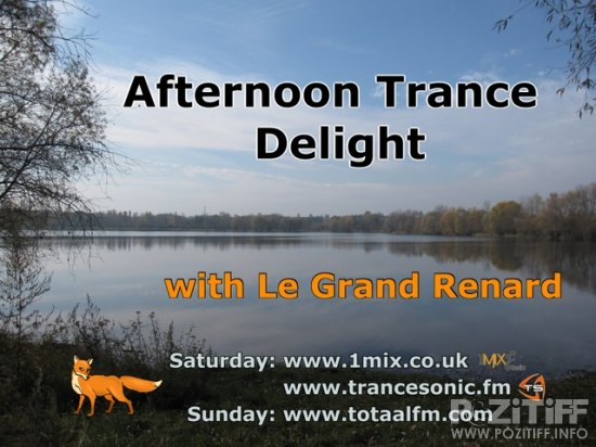 Le Grand Renard - Afternoon Trance Delight 208 (14-01-2011)