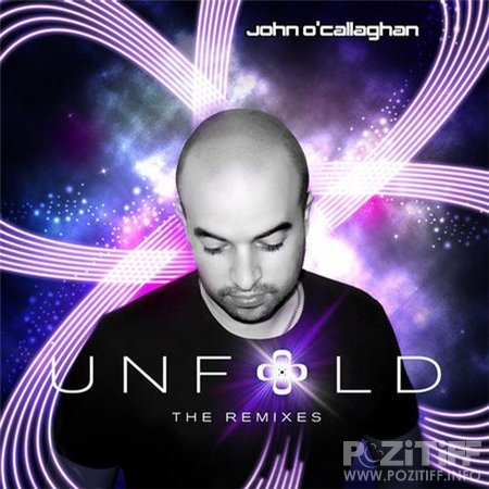 John O'Callaghan - Unfold The Remixes (Extended Versions) (2012)