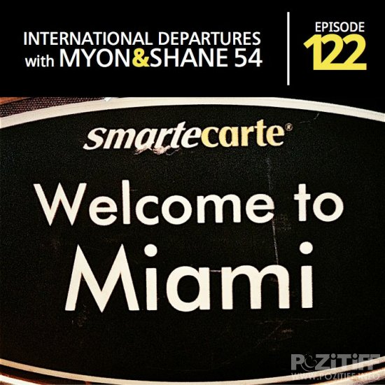 Myon & Shane 54 - International Departures 122 (29-03-2012)