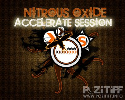 Nitrous Oxide - Accelerate Session (April 2012) (07-04-2012)