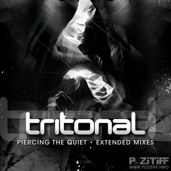 Tritonal - Piercing The Quiet (Extended Mixes) 2012