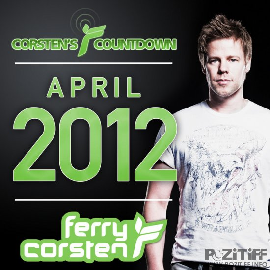 Ferry Corsten Presents: Corsten's Countdown April 2012