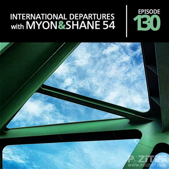 Myon & Shane 54 - International Departures 130 (23-05-2012)