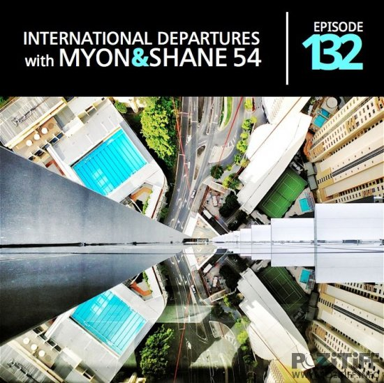 Myon & Shane 54 - International Departures 132 (07-06-2012)