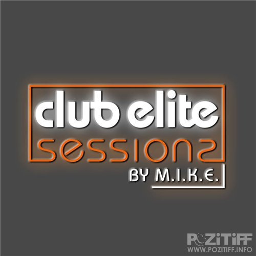 M.I.K.E. - Club Elite Sessions 305 (guest Ruben De Ronde) (16-05-2013)