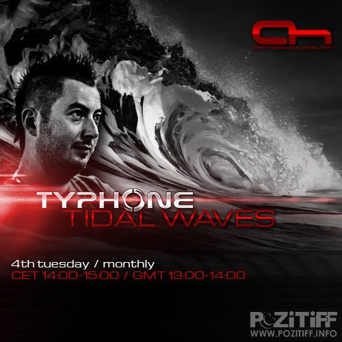 TyPhone - Tidal Waves 025 (2015-01-27)