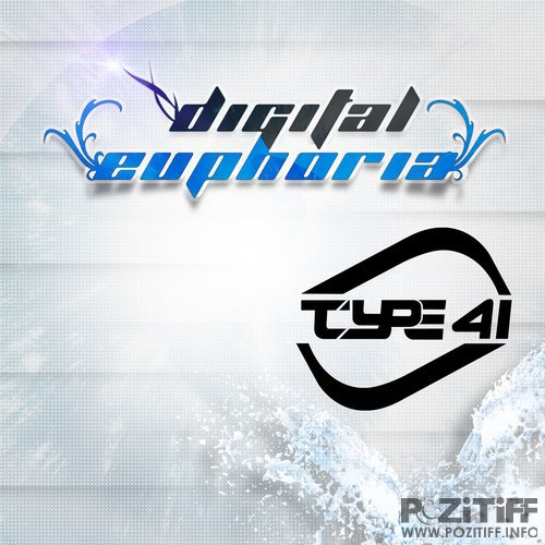 Type 41 - Digital Euphoria 053 (2015-04-07)